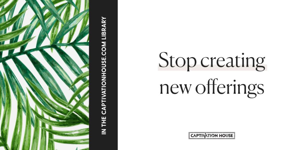 Stop creating new offerings